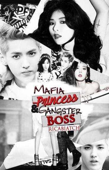 Mafia Princess && Gangster Boss [EDITING]