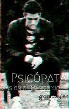 Psicópata Días En El Manicomio ×terminada×#Wattys2018 by gomistyles