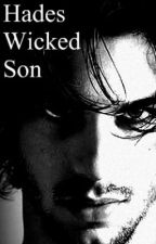 Hades Wicked Son by xxBlueEyedGirlxx