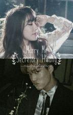 Marry Me, Secretary Hwang by exofanyshipper