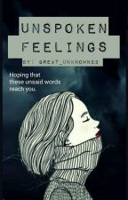 Unspoken Feelings by Great_Unknown23