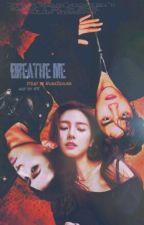 Вдыхай меня by NunaSehuna