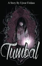 TUMBAL (COMPLETED) by ErastYuu