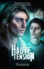 Haute-tension by Sinadana