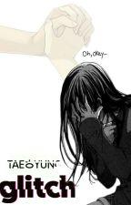 Glitch // k.Taehyung by Luna__meh