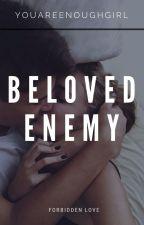 Beloved Enemy by DaianaQueenOfBooks