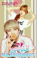 My Lovely Mr. Doughnut by missnina_pinkpanda