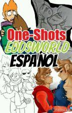 One-Shot Eddsworld (Español) by La_Chica_Determinada