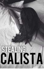 Stealing Calista by Elegantlass