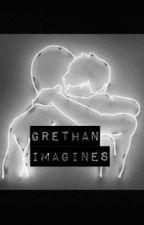 Grethan Imagines by preciousdolan