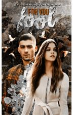 Fool for you · malik by luuvmyzaynx
