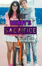 The Nerdy's Sacrifice (30 days lie) by AlaysaJeydd