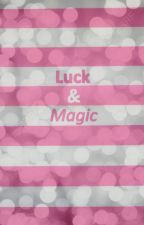 Luck and Magic by j5m5f5