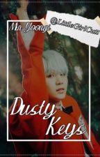 Dusty Keys // myg // HIATUS by LittleGirlCutt