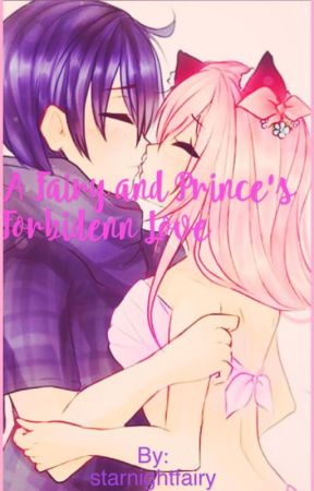 A Fairy and Prince's Forbidden Love. Zanechan by starnightfairy