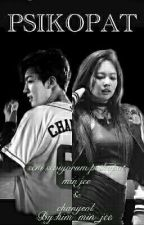 PSİKOPAT  by Kim_Min_jee