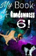 My Book Of Randomness 6! by -Dapplecloud-