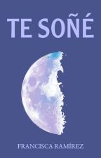 Te Soñé #WOWAwards2k17 by Fratin56