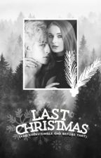 Last Christmas (And Every Single One Before That) by AIIIWantForNewtmas