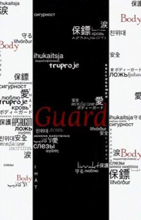 Bodyguard 'Guarding Dreams' by IdyGKM