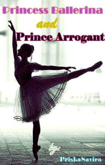 Princess Ballerina and  Prince Arrogant