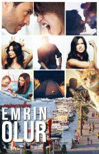 EMRİN OLUR! by mineselen