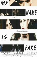 MY NAME IS FAKE by camrenstylinson16