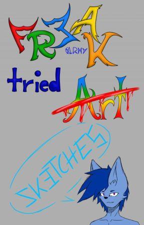 Freak tried Art (4) by Aniratac7