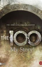 The 100 My story by amandanyq02
