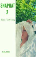 Snapchat 2 || Kim Taehyung by Min_SooRin