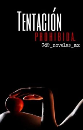 Tentación Prohibida (Jos Canela y ___) by cd9_novelas_mx_