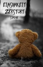 Einsamkeit zerstört I  Simbar by Fluschigeseinhorn