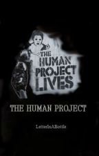 The Human Project by LetterInABottle