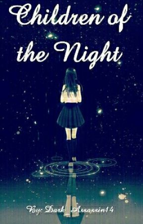 Children of the Night by Dark_Assassin14