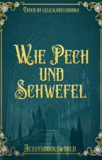 Wie Pech und Schwefel | Rumtreiber by jessysbooksworld