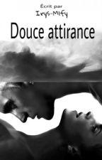 Douce Attirance by Irys-Mlfy