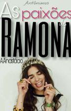 As Paixões de Ramona by Alyenigena