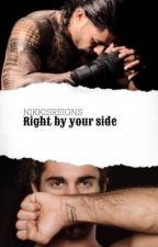 Right By Your Side ↠ ||Rolleigns|| by nikkisreigns