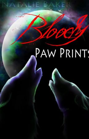 Bloody Paw Prints by MySweetNightmare