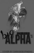 Big Alpha's (Sequel) by xAngii