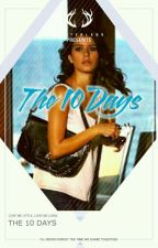 "The 10 Days ""A Seth Rollins Story"" by SethsFanGirl"