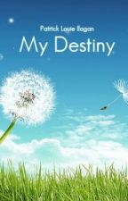 My Destiny by simplypatrick19