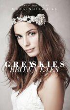 Grey Skies, Brown Eyes by maskindisguise