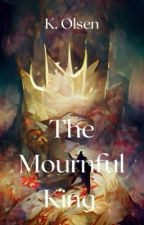 The Mournful King by Astridhe