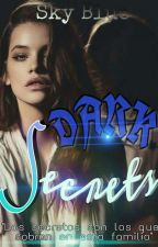 DARK SECRETS (PAUSADO) by Sky_blue57