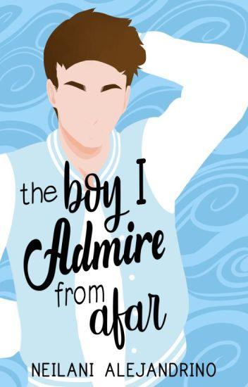 The Boy I Admire From Afar (Petrakis #4)