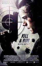Kill & Run [V.F.] MATURE H.S by WoundsOfWar