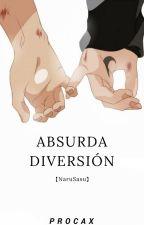 • Absurda Diversión •【NaruSasu】 by Eumita
