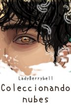 Coleccionando nubes [BL] by LadyBerrybell