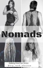 Nomads (Walking Dead Fan Fiction) by Big_turd_blossom